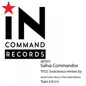saliva-commandos-soulchesico-remixes-incommand-records