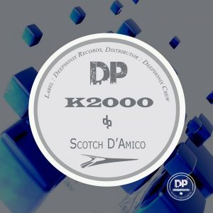 scotch-damico-k2000-deephonix-records