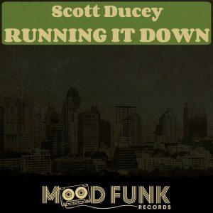 scott-ducey-running-it-down-mood-funk-records