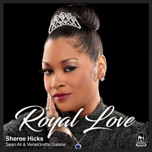 sheree-hicks-royal-love-chic-soul-music