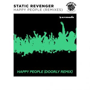 static-revenger-happy-people-doorly-remix-armada-music