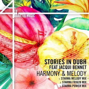 stories-in-dubh-feat-jacqui-bennet-harmony-melody-4th-quarter-music
