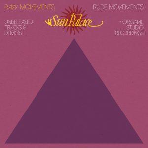 sunpalace-raw-movementsrude-movements-bbe