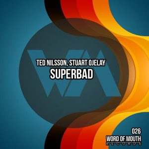 ted-nilsson-stuart-ojelay-superbad-word-of-mouth-records