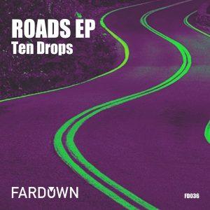 ten-drops-roads-ep-far-down-records