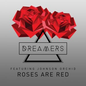 the-dreamers-feat-johnson-orchid-roses-are-red-m-i-raw-recordings