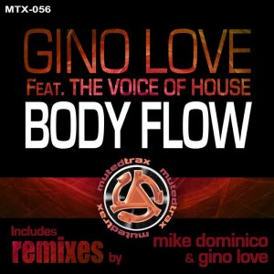 the-voice-of-housegino-love-body-flow-remixes-muted-trax