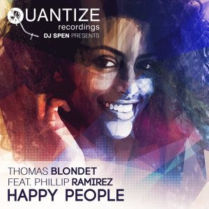 thomas-blondet-feat-phillip-ramirez-happy-people-quantize-recordings