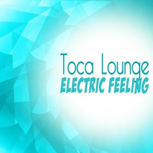 toca-lounge-electric-feeling-bikini-sounds-rec