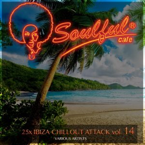 various-artists-25x-ibiza-chillout-attack-vol-14-soulful-cafe