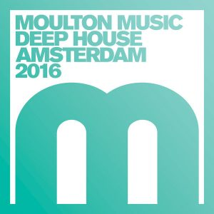 various-artists-deep-house-amsterdam-2016-mixed-by-homero-espinosa-moulton-music