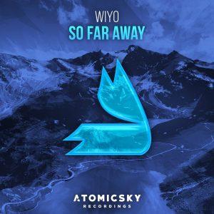 wiyo-so-far-away-atomicsky-recordings