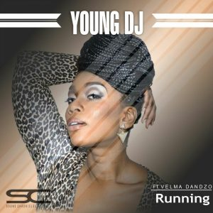 young-dj-velma-dandzo-running-sound-chronicles-recordz
