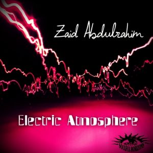 zaid-abdulrahim-electric-atmosphere-soulful-horizons-music