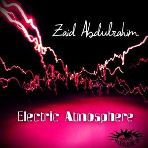 zaid-abdulrahim-electric-atmosphere-soulful-horizons-music