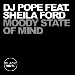 dj-pope-feat-sheila-ford-moody-state-of-mind-black-vinyl