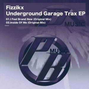 fizzikx-underground-garage-trax-ep-pure-beats