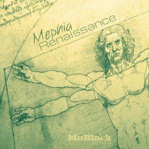 mephia-renaissance-moblack-records