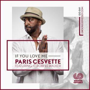 paris-cesvette-if-you-love-me-groove-odyssey