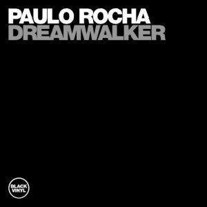 paulo-rocha-dreamwalker-black-vinyl