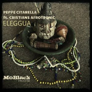 peppe-citarella-feat-cristians-afrotronic-eleggua-moblack-records