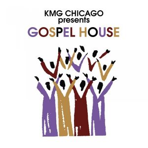 Essential music various artists kmg chicago presents for Gospel house music
