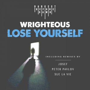 wrighteous-lose-yourself-darkest-before-dawn