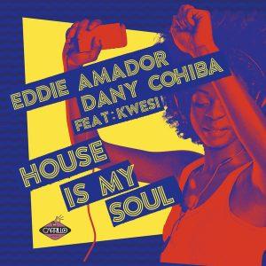 Essential music eddie amador dany cohiba feat kwesi for Eddie amador house music