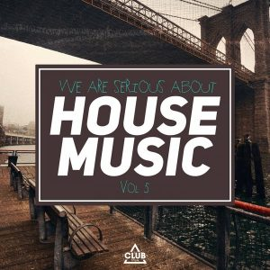 Essential music various artists we are serious about for House music club